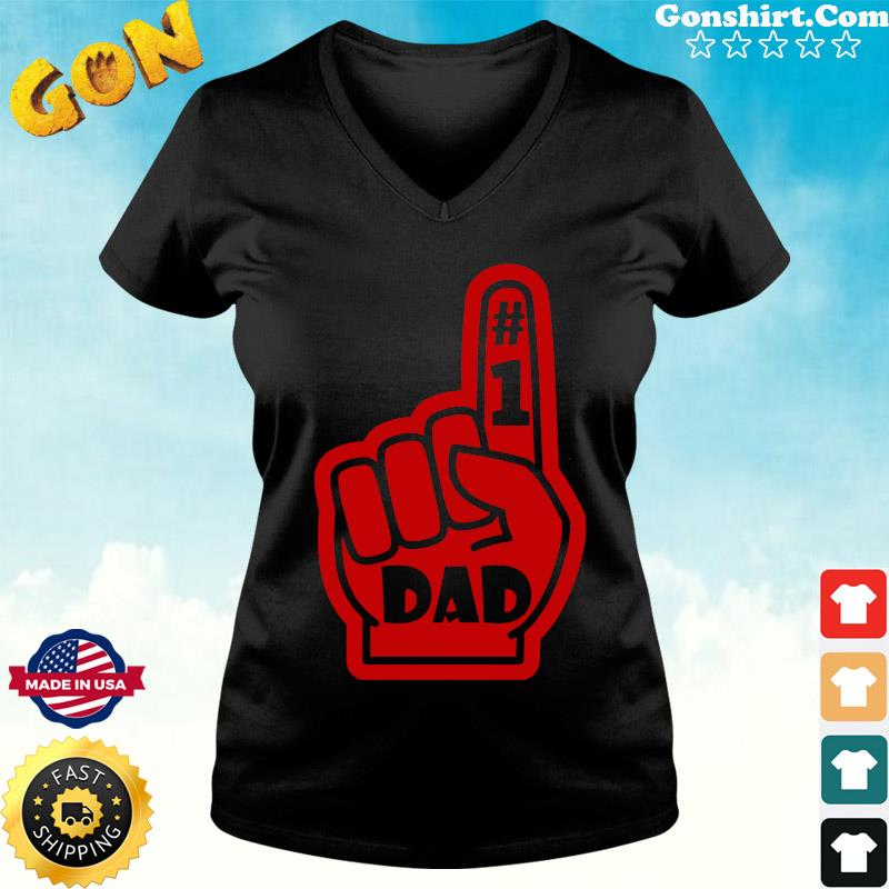 #1 Dad Number One Father's Day Shirt ladies tee