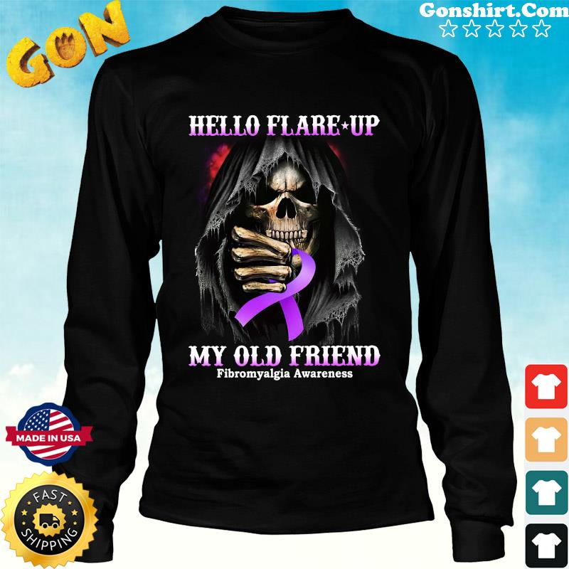 Official Death Hello Flare Up My Old Friend With Fibromyalgia Awareness Shirt Long Sweater