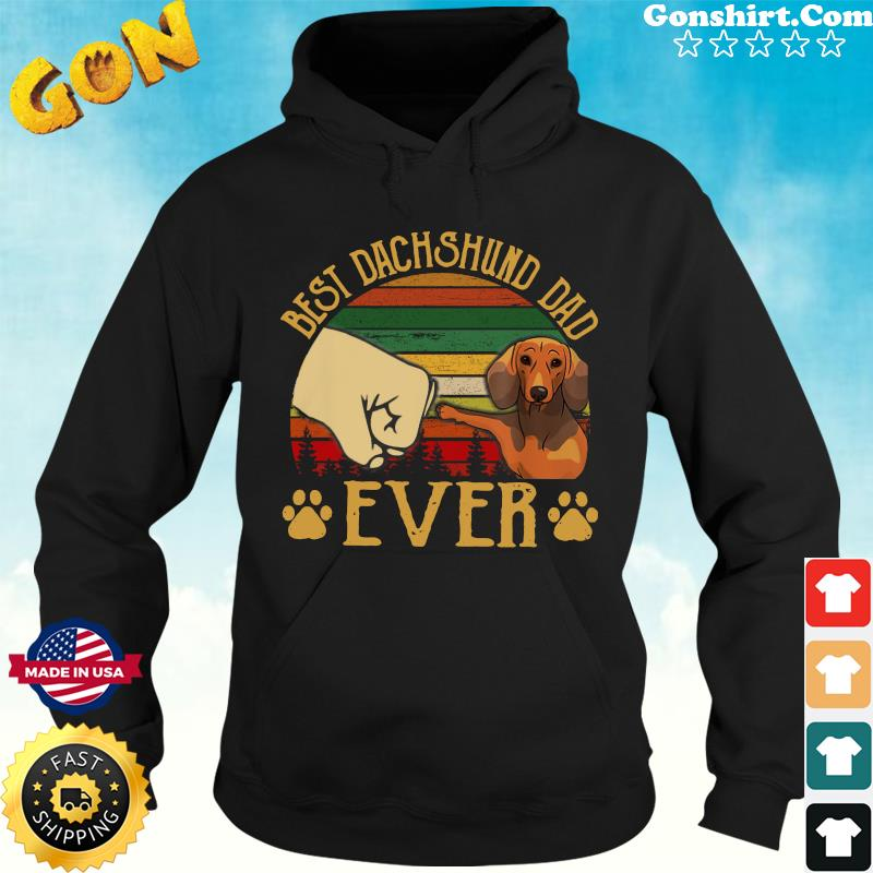 Official Father's Day - Best Dachshund Dad Ever Vintage Shirt Hoodie