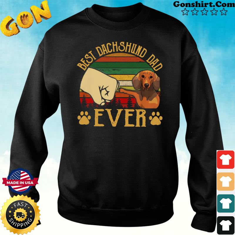 Official Father's Day - Best Dachshund Dad Ever Vintage Shirt Sweater