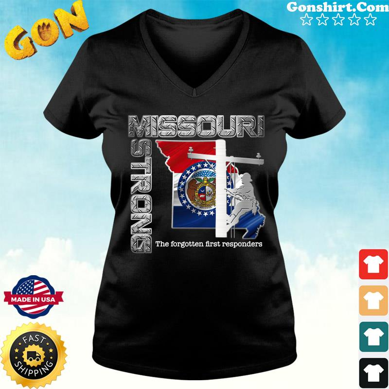Official Missouri Strong The Forgotten First Responders Flag Shirt ladies tee