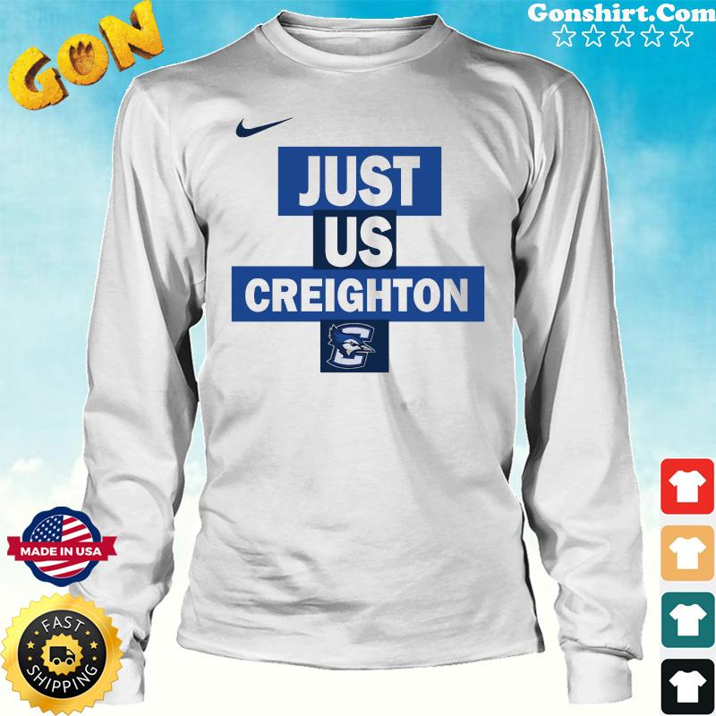 Official nike creighton Bluejays Just Us Shirt Long Sweater