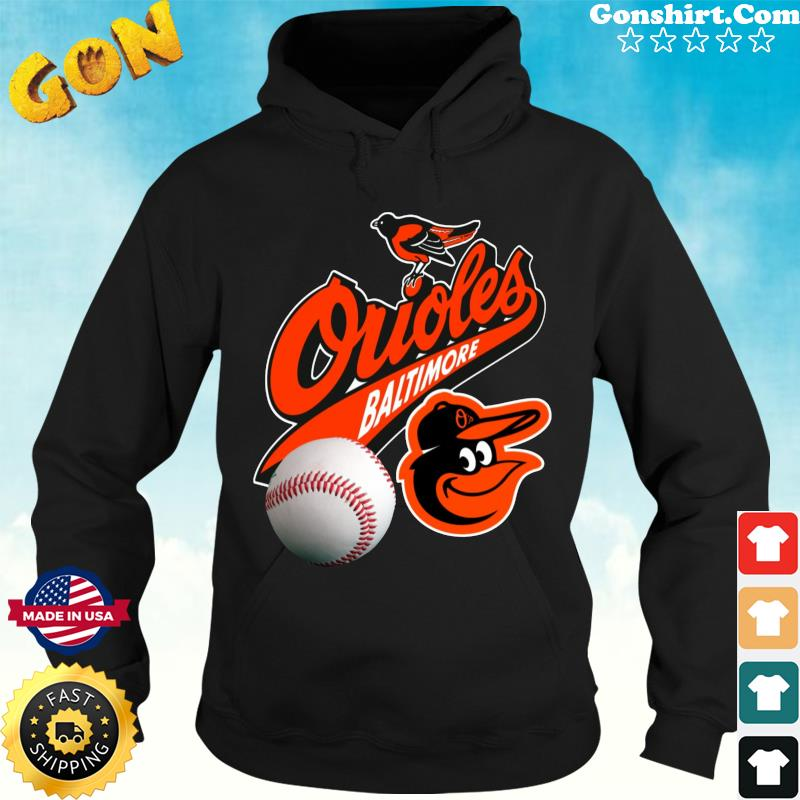 Official The Baltimore Orioles Baseball Shirt Hoodie