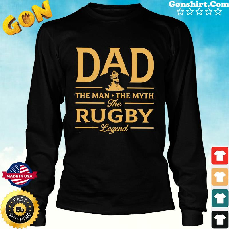Dad The Man The Myth The Rugby Legend T-Shirt Long Sweater