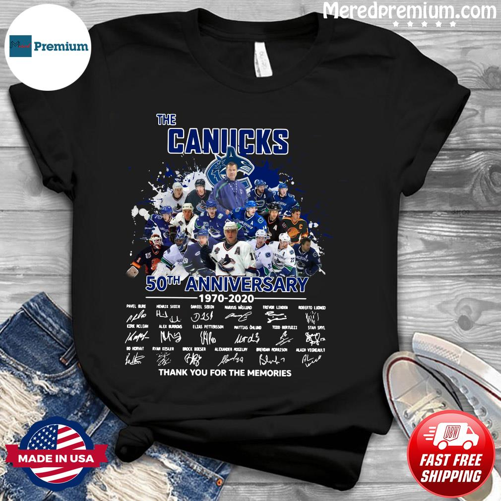 The Canucks 50th Anniversary 1970 2020 Thank You For The Memories Signatures Shirt