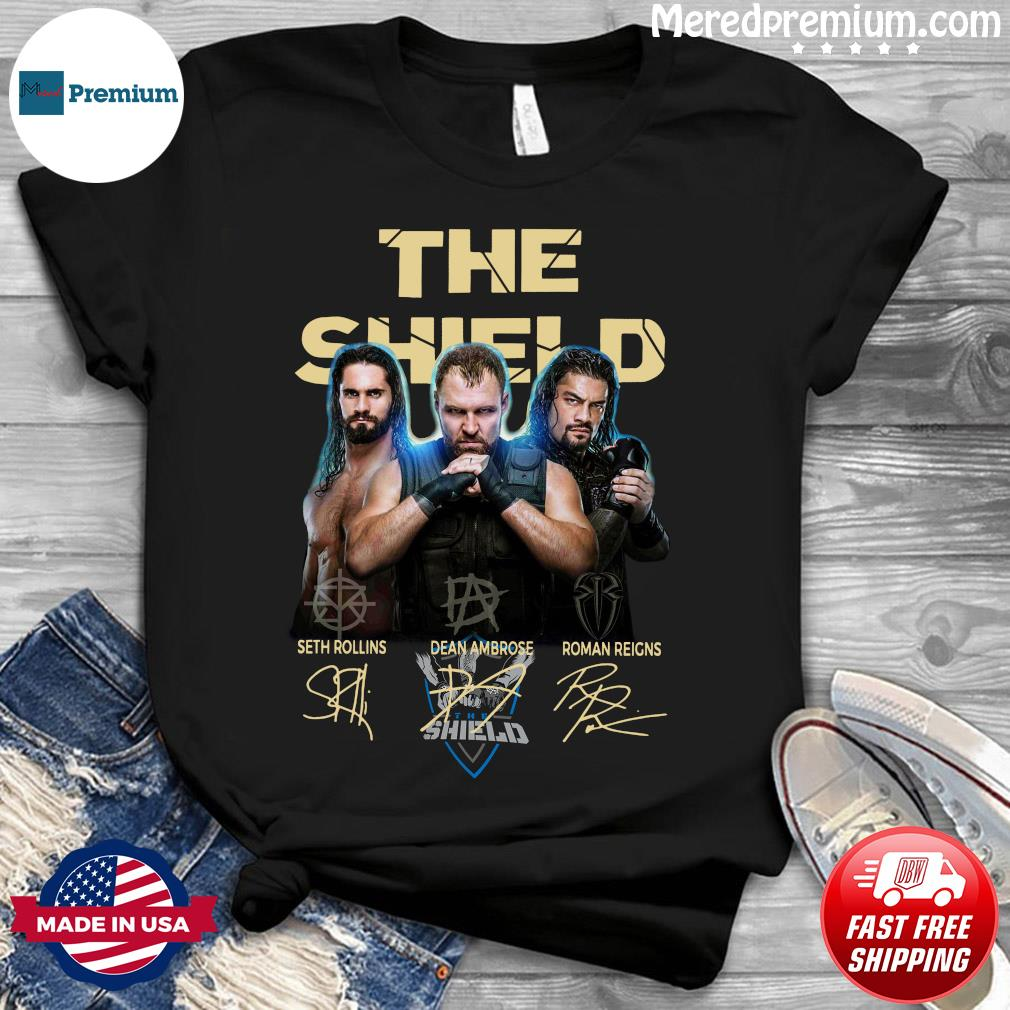 The Shield Seth Rollins Dean Ambrose Roman Reigns Signatures Shirt