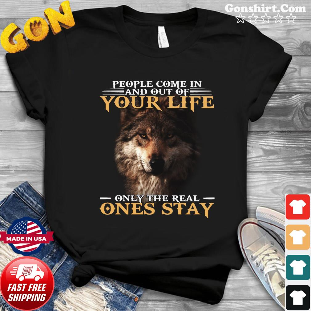 Dog People Come In And Out Of Your Life Only The Real Ones Stay Shirt