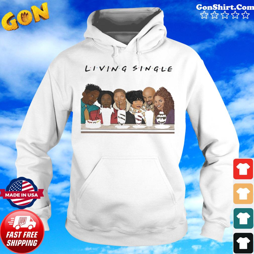 Living Single Friends s Hoodie