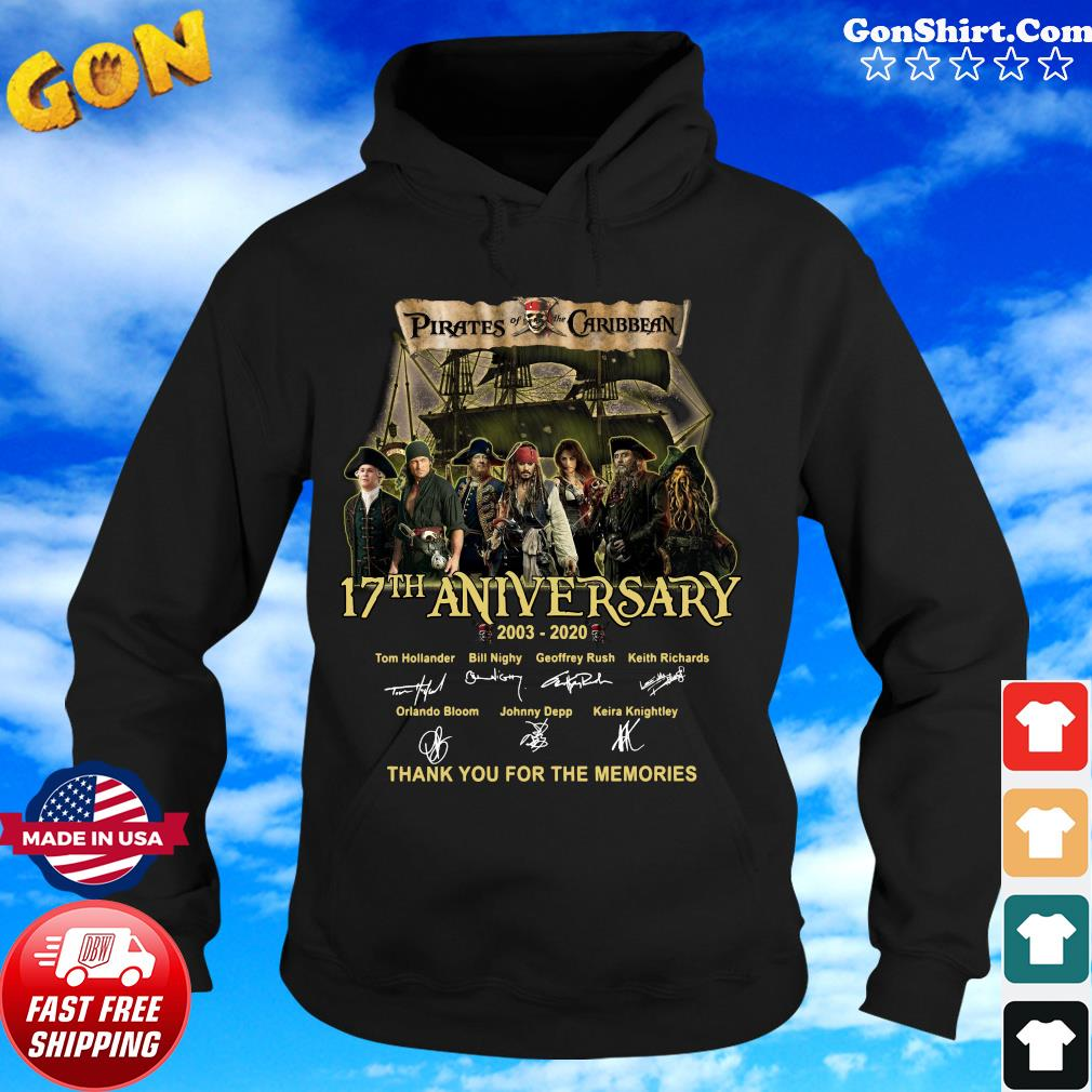 Pirates Of The Caribbean 17th Anniversary 2003 2020 Thank You For The Memories Signatures Shirt Hoodie