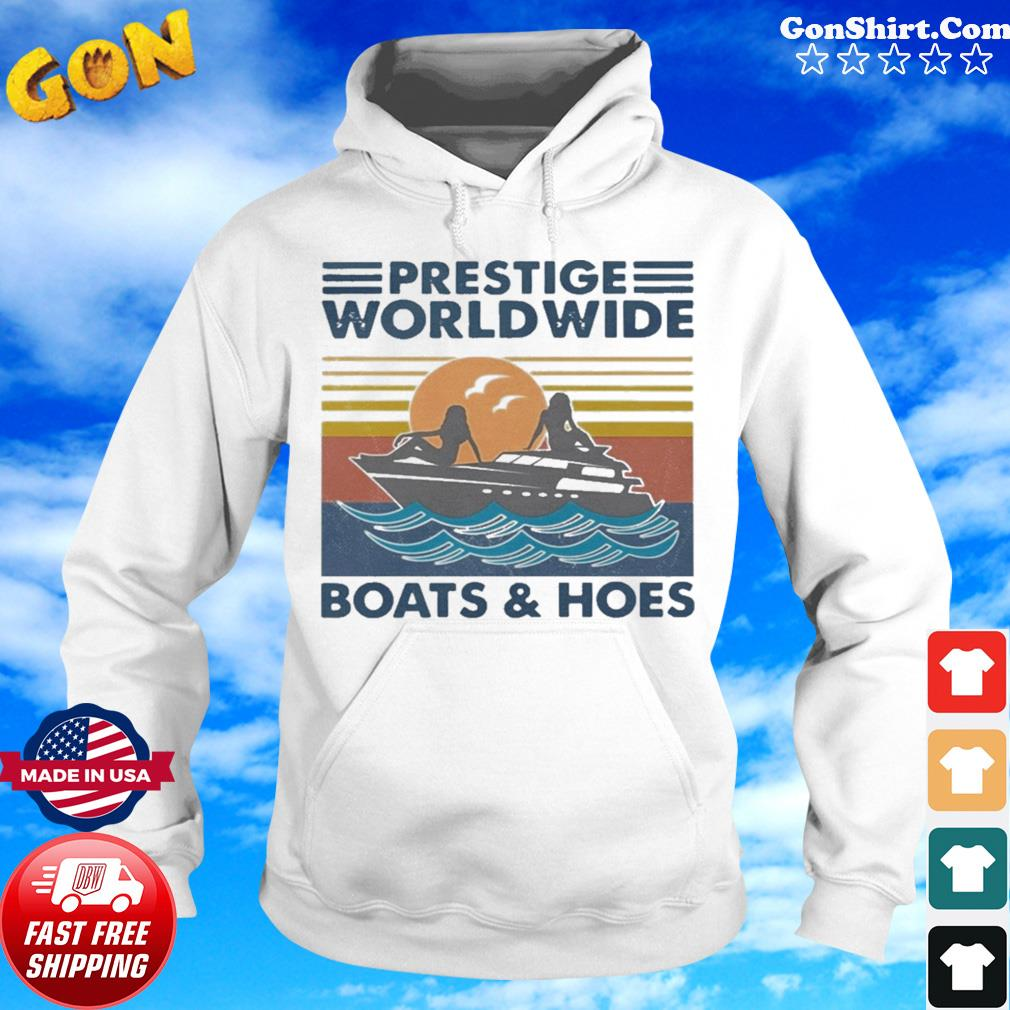 Prestige Worldwide Boats And Hoes Vintage s Hoodie