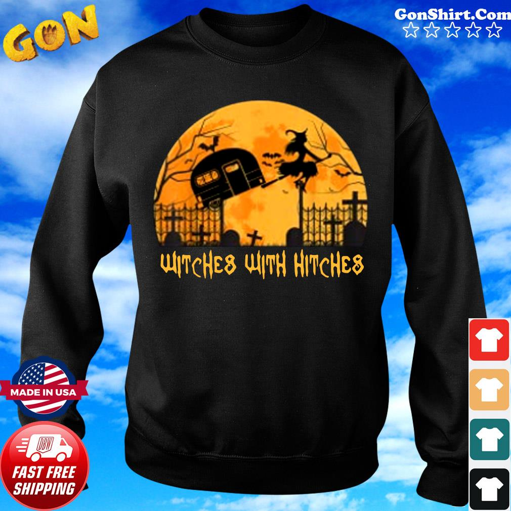 Witches with Hitches Halloween Camping Gift Shirt Sweater