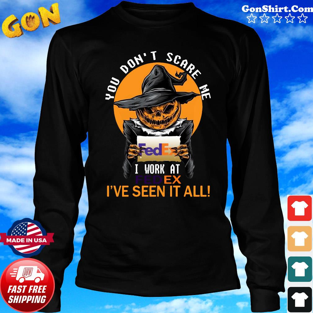 You don't scare me I work at Fedex I've seen it all Halloween 2020 s Long Sweater