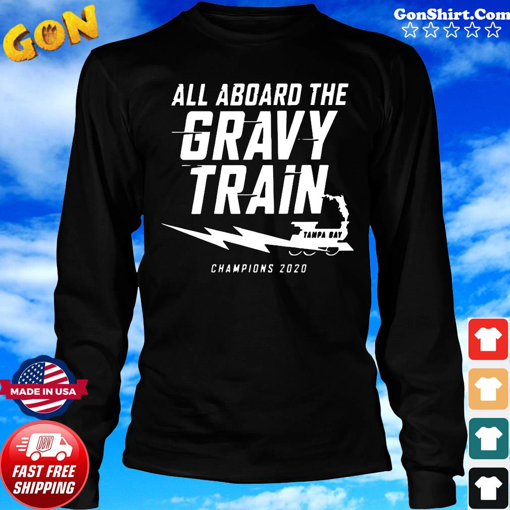 All A Board The Gravy Train Shirt Long Sweater