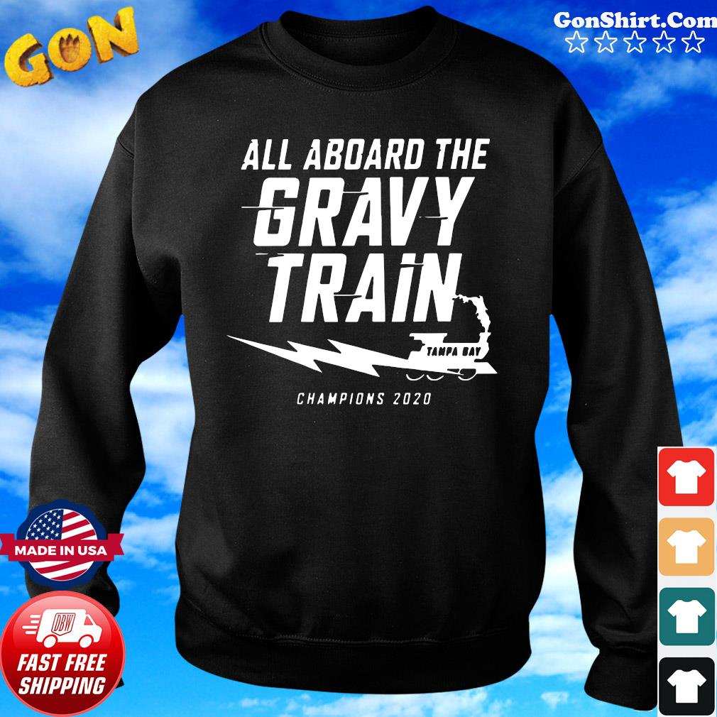 All A Board The Gravy Train Shirt Sweater