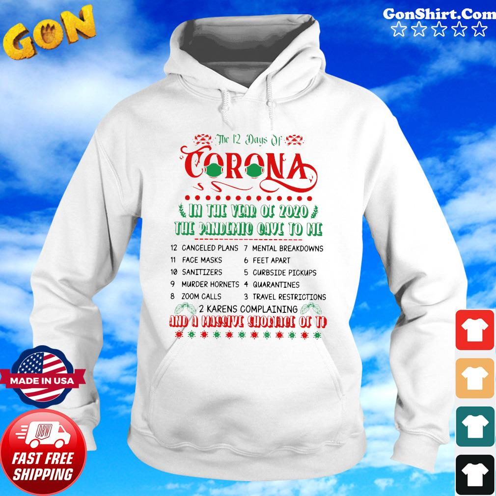 The 12 Day Of Coronavirus In The Year Of 2020 The Pandemic Gave To Me And A Massive Shirt Hoodie