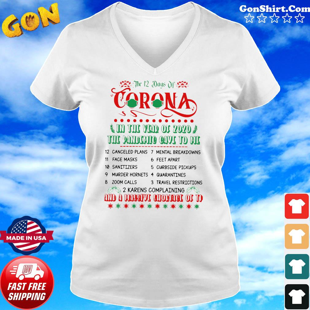 The 12 Day Of Coronavirus In The Year Of 2020 The Pandemic Gave To Me And A Massive Shirt Ladies tee
